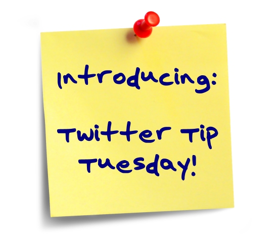 Introducing Twitter Tip Tuesday
