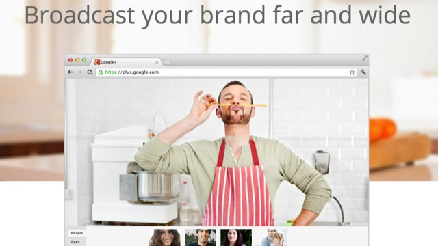 Google+ Hangouts broadcast your brand