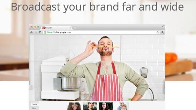 Google+ Hangouts broadcast your brand