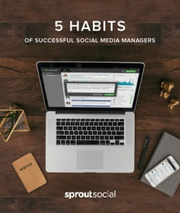 5 Habits of Successful Social Media Managers