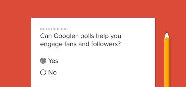 Engage Fans and Followers With Google+ Polls