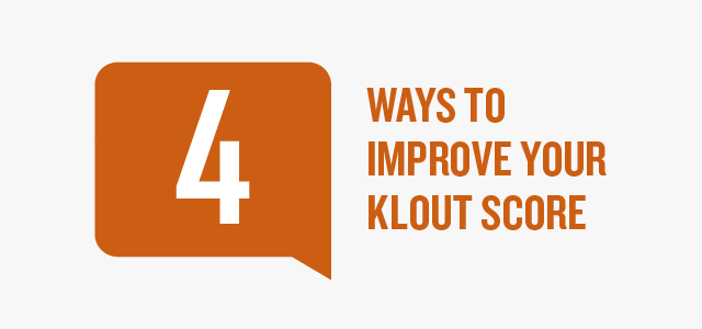 4 Ways to Improve Your Klout Score