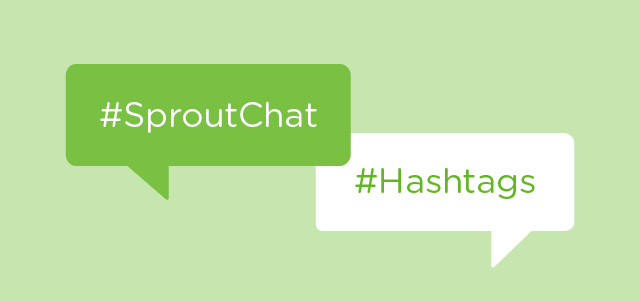 Tips From #SproutChat on Creating Successful Hashtags
