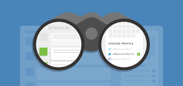 More Visibility Across all of Your Scheduled Messages in Sprout Social