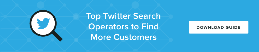 Top Twitter Search Operators to Find More Customers
