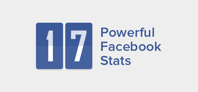 17 powerful facebook stats