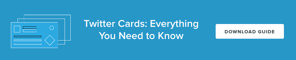 Twitter Cards: Everything You Need to Know