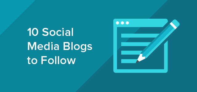 10 Social Media Blogs to Follow-01