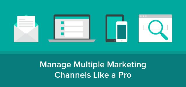 Manage Multiple Marketing Chanels-01