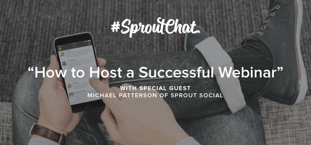 SproutChat-how-to-host-a-successful-webinar-insights