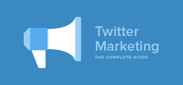 guide to Twitter marketing
