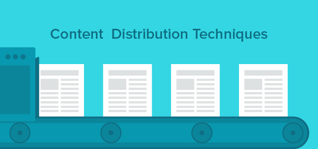 5 Content Distribution Techniques That Work (Even Without an Audience)