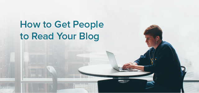 Get People to Read Your Blog-01