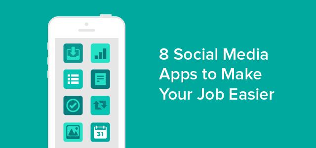 8 Social Media Apps to Make Your Job Easier