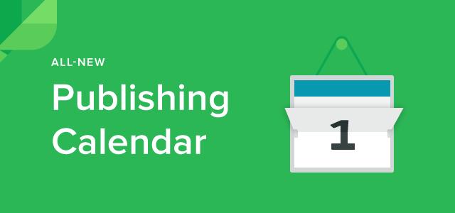 All-New Publishing Calendar