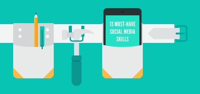 13 must-have social media skills