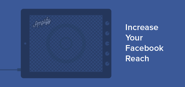 Facebook Amplify Your Reach-01