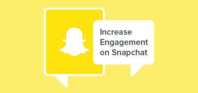 Snapchat Increase Engagement-01