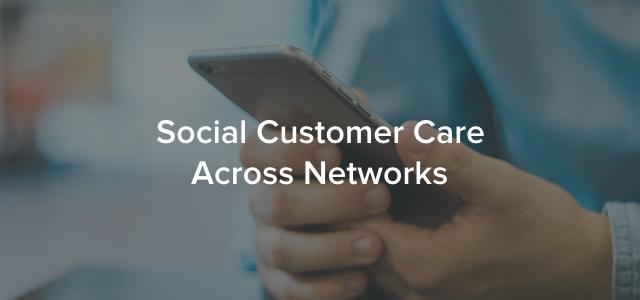 Social Customer Care Across Networks.001