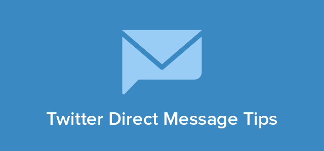 Twitter Direct Message Tips-01