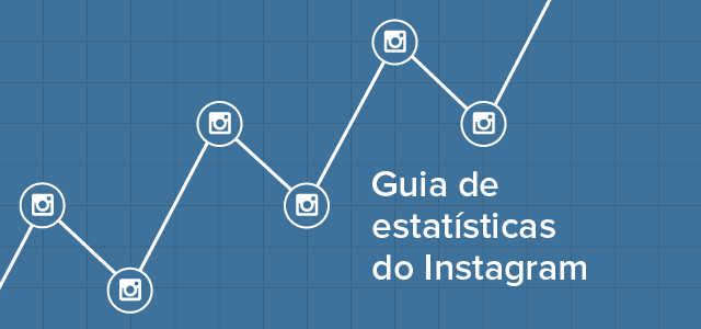 Guia de estatísticas do Instagram