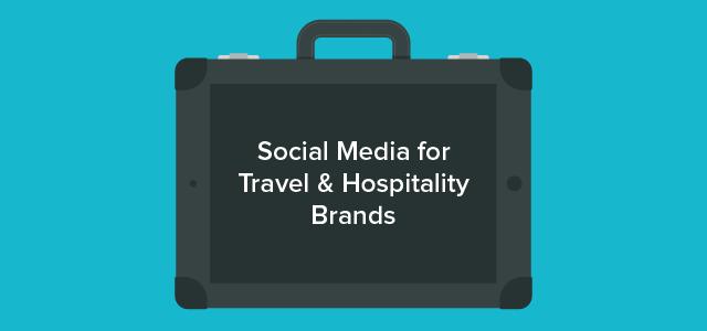 Social Media Travel-Hospitality-Brands-01