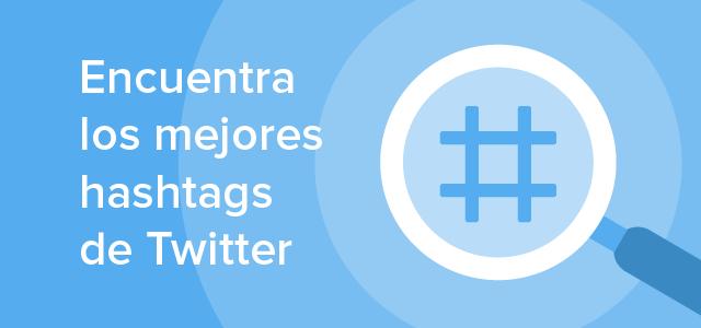 Mejores hashtags de Twitter
