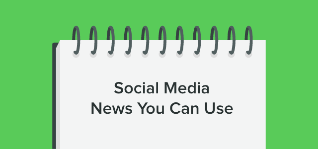 social-media-news-you-can-use