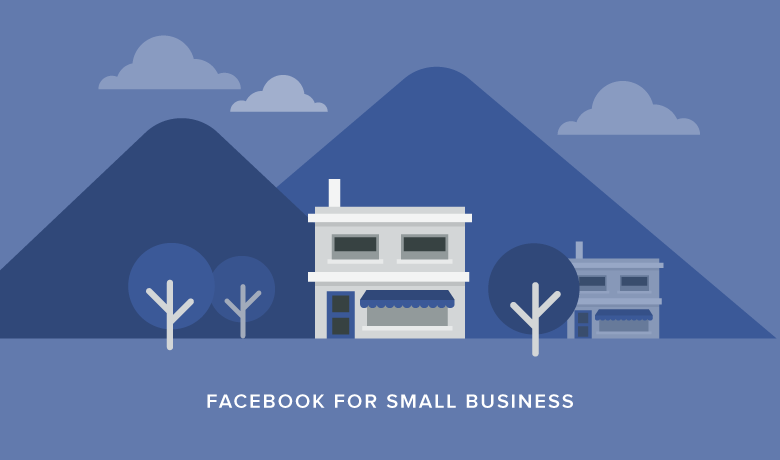 How to Master Facebook for Small Business