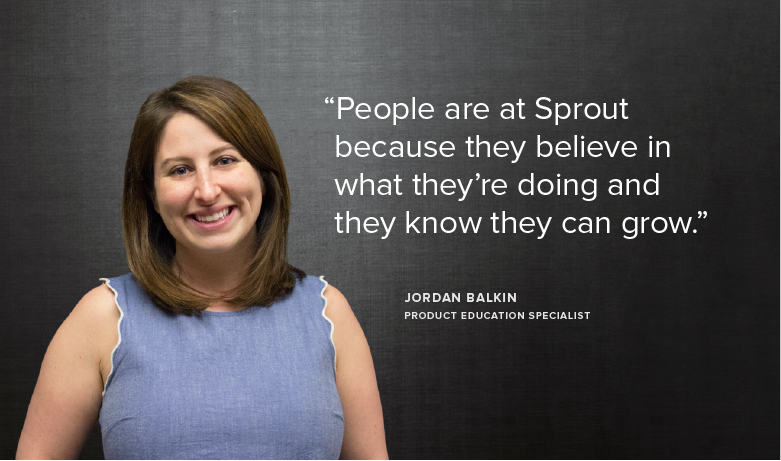 Meet Team Sprout: Jordan, Product Education Specialist