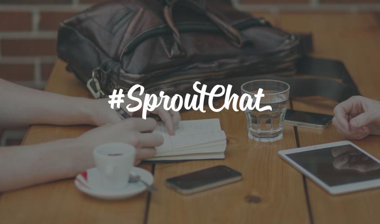 #SproutChat Recap: Social Content & Engagement