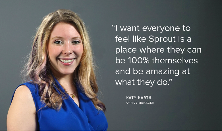 Meet Team Sprout: Katy, Office Manager