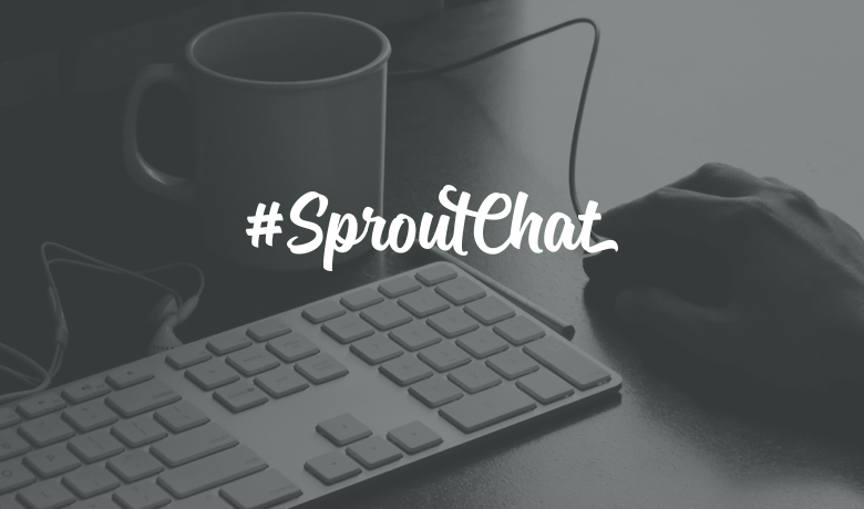 #SproutChat Recap: Running a Successful Boutique Agency