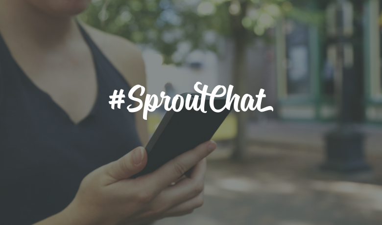 #SproutChat Recap: How to Brand Your Business on Social Media
