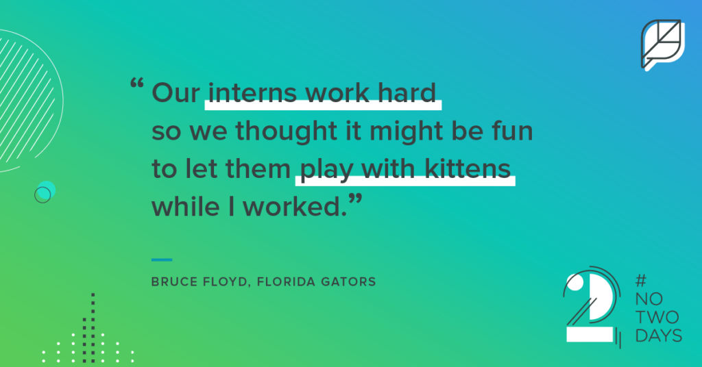 One of our favorite quotes from Bruce Floyd!