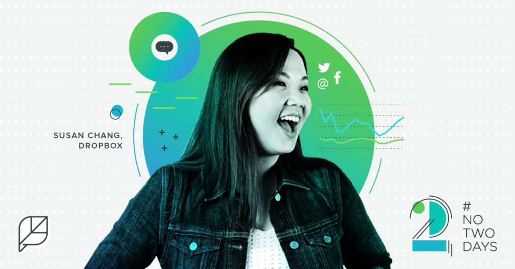 #NoTwoDays: A Day in the Life of Susan Chang of Dropbox