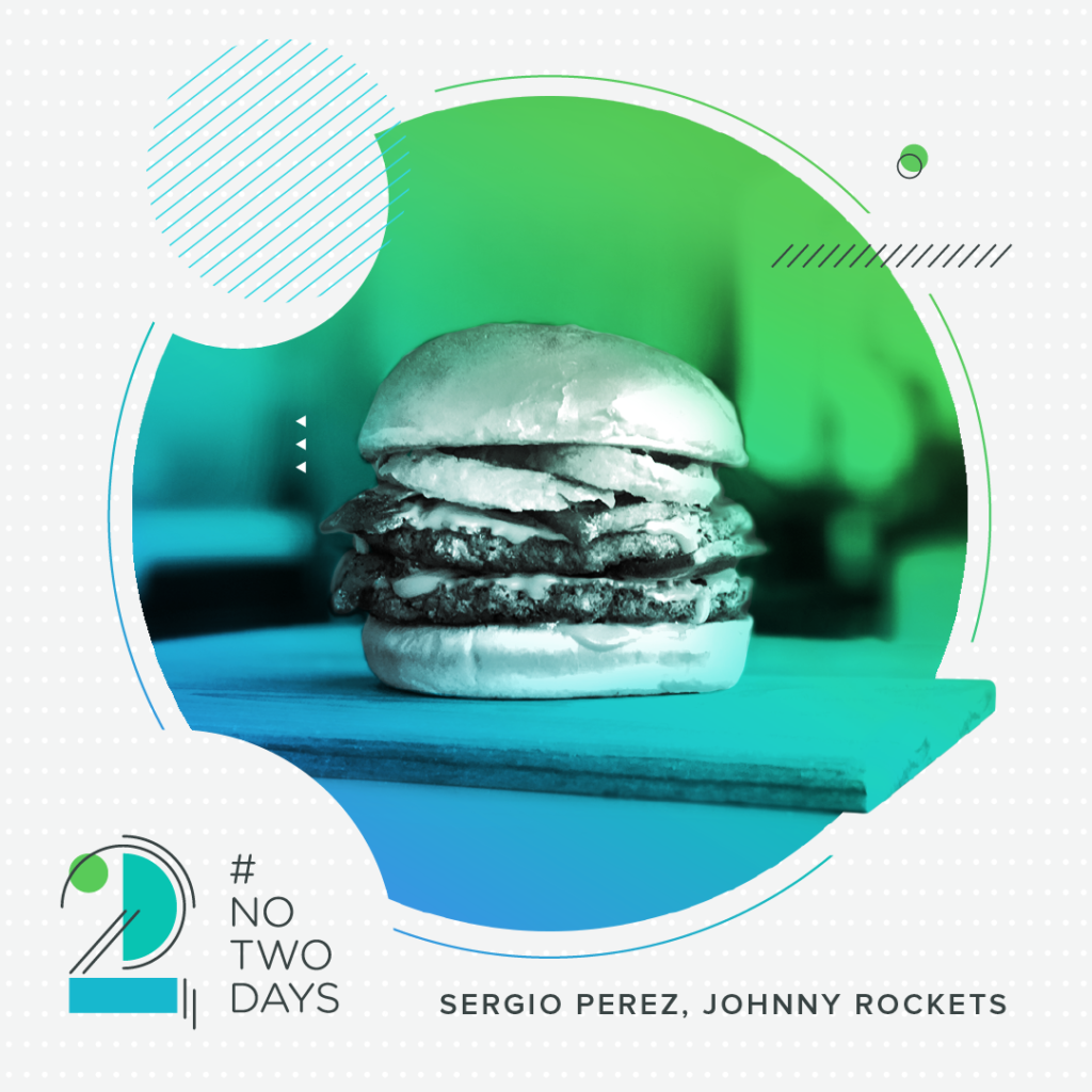 #NoTwoDays: A Day in the Life of Sergio Perez of Johnny Rockets SergioPerez NoTwoDays Burger