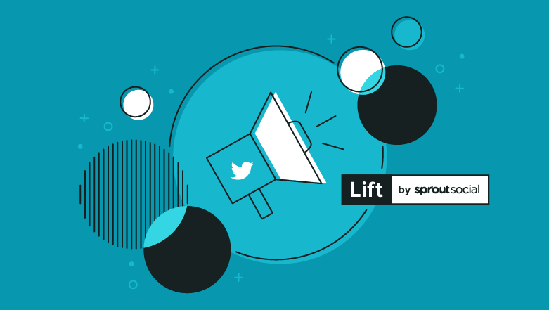 Meet Lift, by Sprout Social