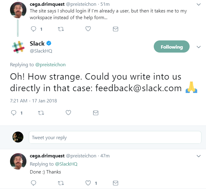 Slack's Twitter account is extremely active and handles customer concerns quickly