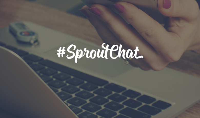 #SproutChat Recap: Launching & Advancing Your Career in Social Media