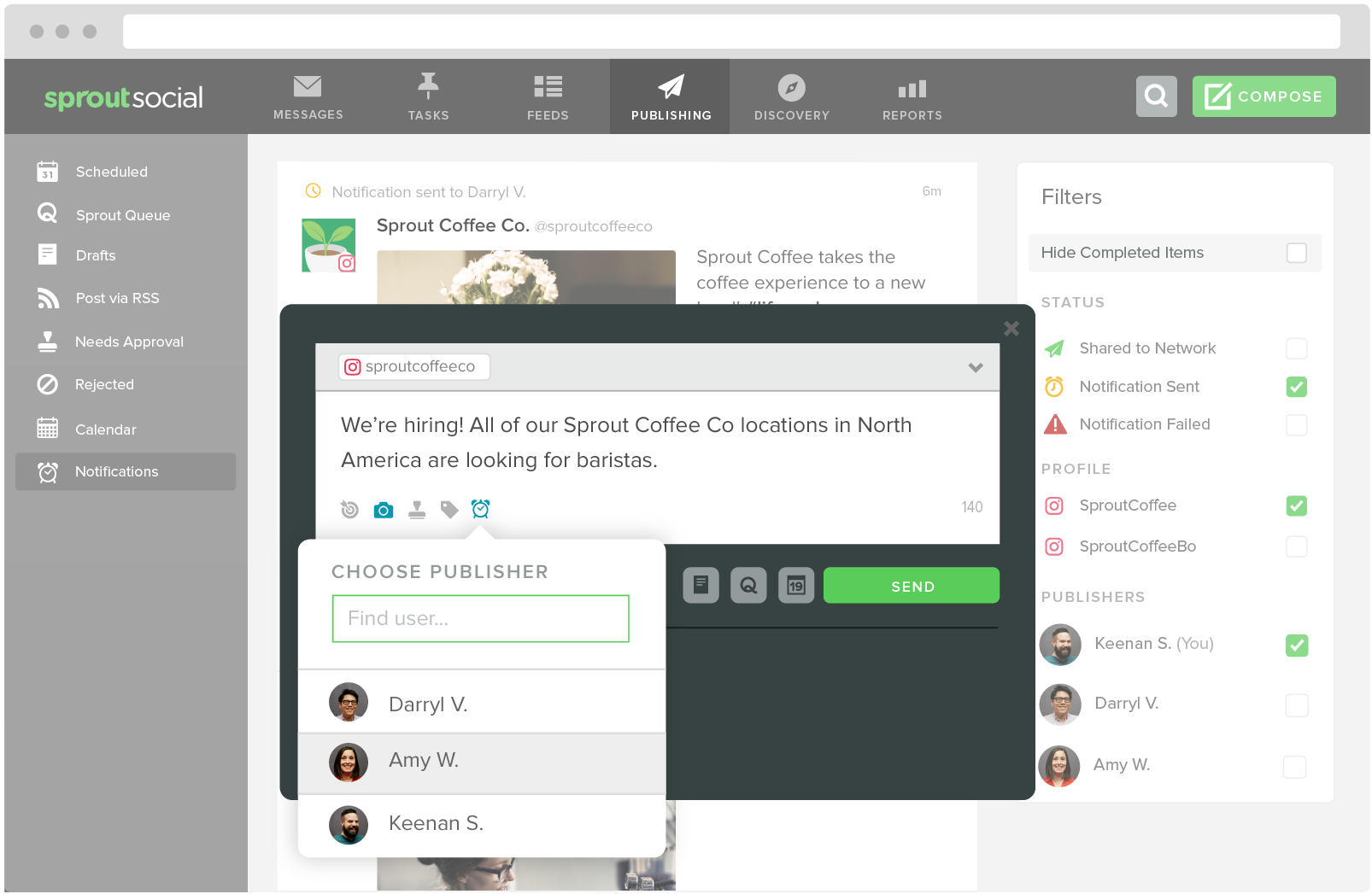 Sprout social offers Instagram scheduling so users can post at the perfect time