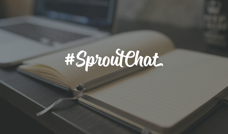 #SproutChat Recap: The Importance of Case Studies