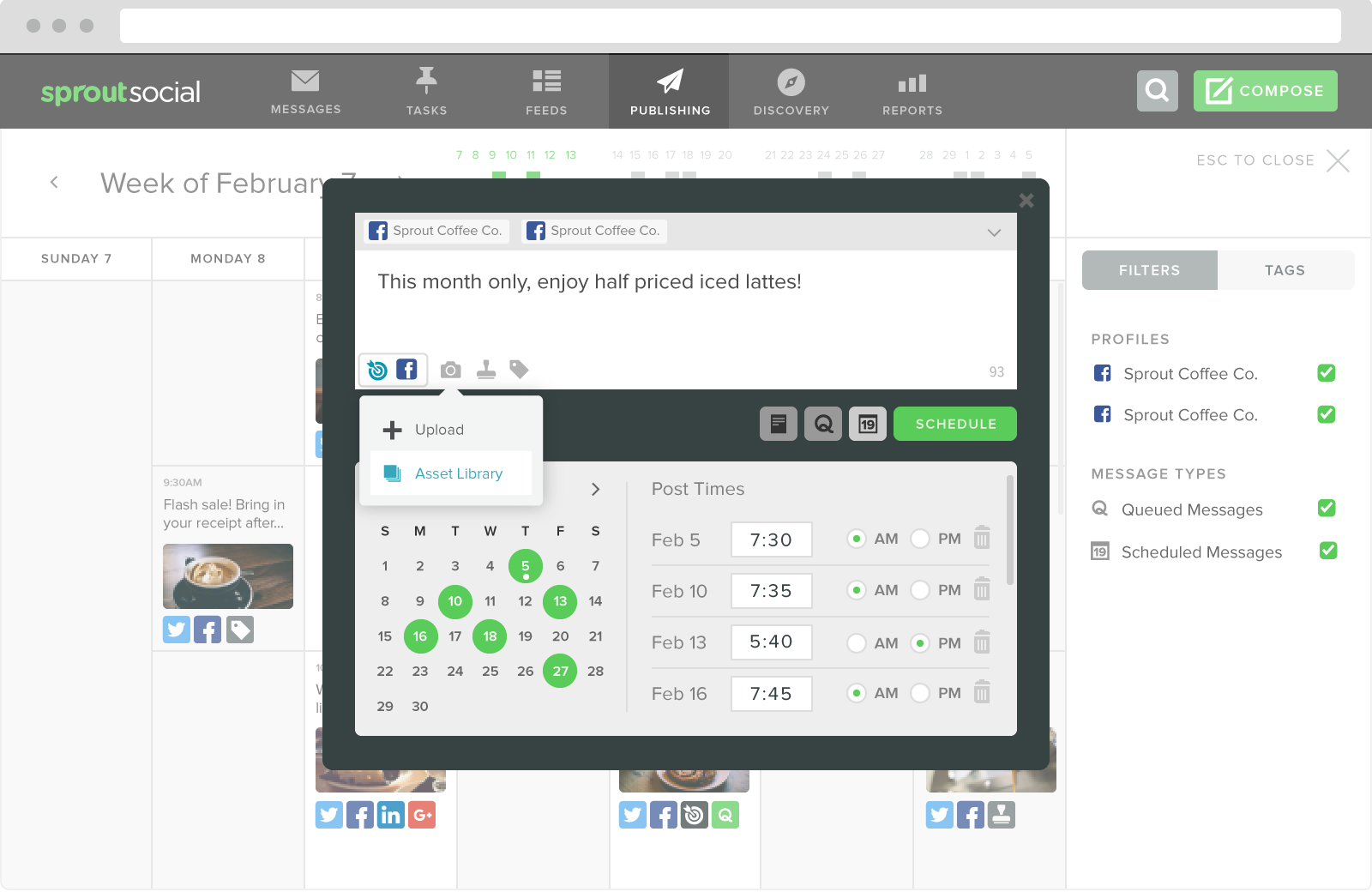Sprout Social allows you to schedule Facebook content