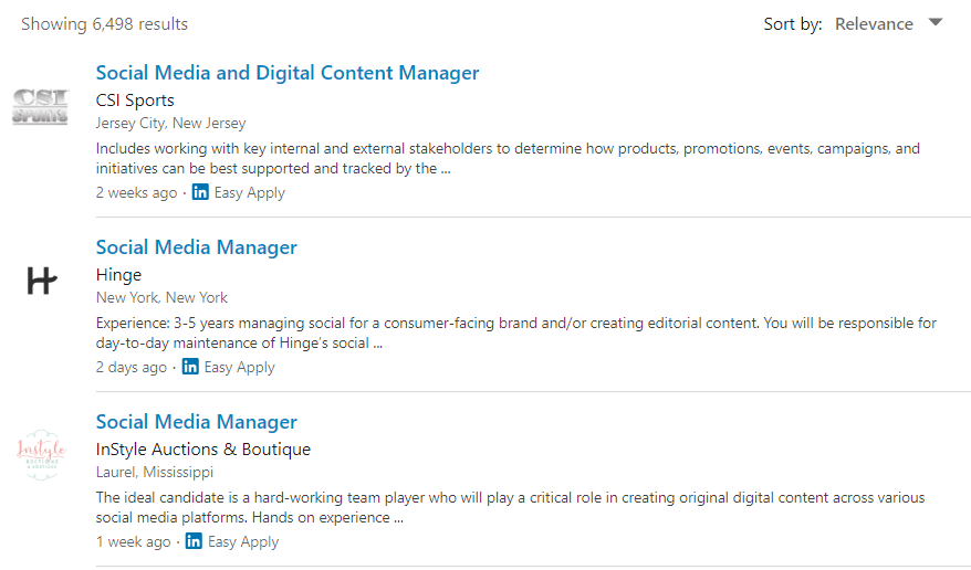 There are tons of companies currently hiring for social media managers on LinkedIn