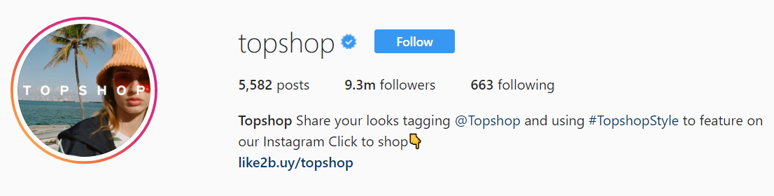 TopShop points directly to its bio so followers can shop right from Instagram