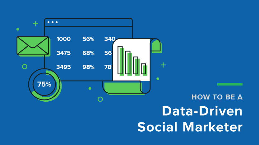 How to Be a Data-Driven Social Marketer