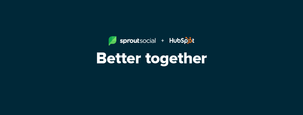 Get to connection faster: social customer care powered by HubSpot and Sprout