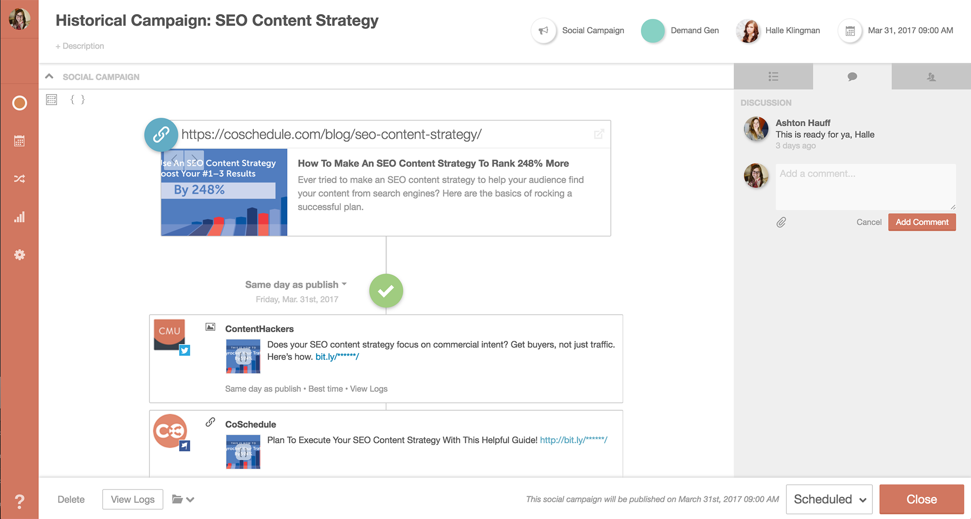 CoSchedule allows bloggers and social supervisors to collaborate on campaigns