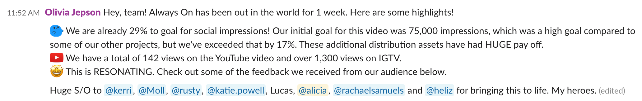 Slack message sharing the first week of social results for a video campaign