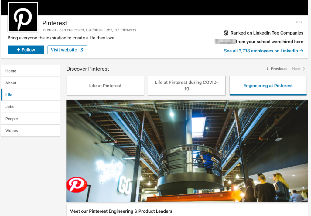 Pinterest uses the Life tab on its LinkedIn Company page as a recruitment tool to display what it's like working at Pinterest